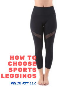 HOW TO CHOOSE SPORTS LEGGINGS