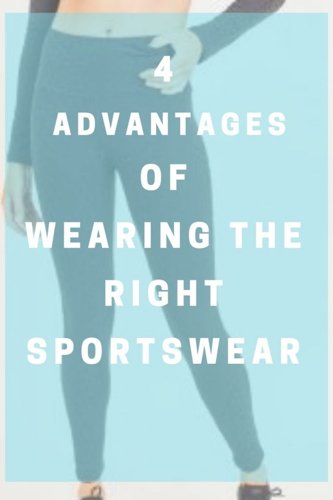 4 Advantages of Wearing the Right Sportswear
