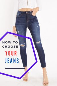 How To Choose Your Jeans?